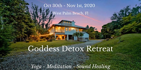 Goddess Detox Yoga Meditation Retreat tickets