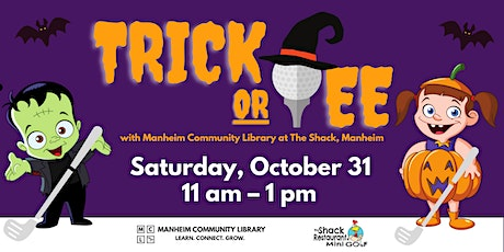 Trick or Tee with Manheim Community Library at The Shack, Manheim tickets