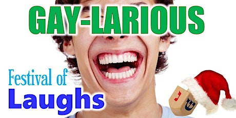 Gaylarious LGBT Comedy Show - Festival of LAUGHS tickets