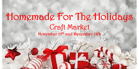 Homemade For The Holidays Craft Market tickets