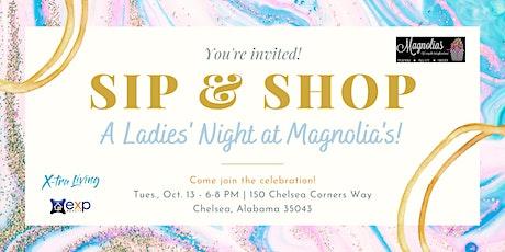 Sip & Shop: A Ladies' Night at Magnolia's tickets