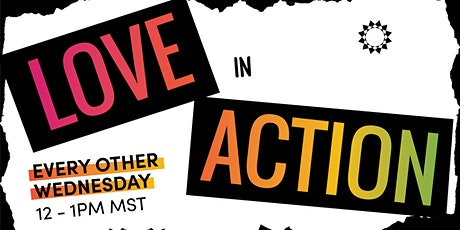 Love in Action tickets