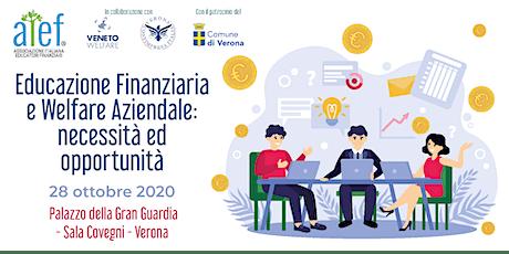 Educazione Finanziaria e Welfare Aziendale: necessità ed opportunità biglietti