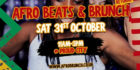 Afrobeats n Brunch London - Sat 31st Oct tickets