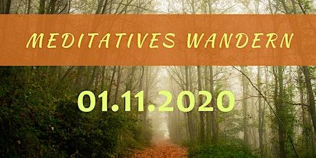 Meditatives Wandern  am 01. November 2020 tickets