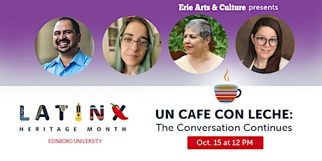 Un Cafe con Leche: The Conversation Continues |  Latinx Heritage Month tickets