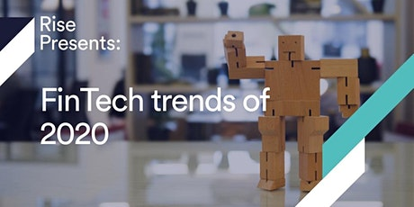 Rise Presents: FinTech trends of 2020 tickets
