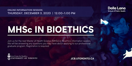 MHSc in Bioethics Information Session (December 2020) tickets