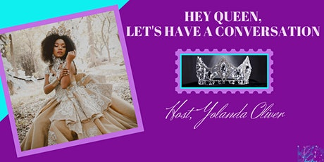 Hey Queen, Let's Have a Conversation! tickets