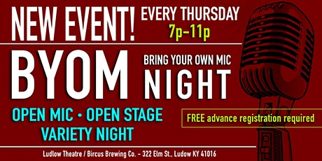 Bring Your Own Mic Night! Open Mic / Open Stage tickets