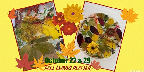 Fall Leaves Platter tickets