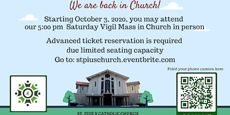 Saturday 5PM Vigil Mass - In Church (100 max) tickets