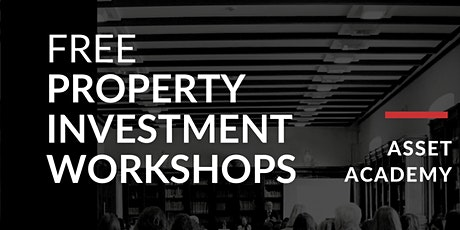 Free Property Investment Workshop - 3rd November tickets