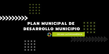 Plan municipal de desarrollo municipio tickets