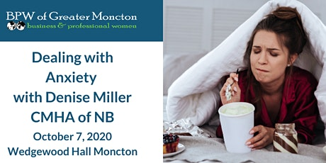 BPW Greater Moncton October - Dealing with Anxiety with Denise Mill tickets