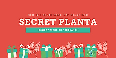San Francisco 2020 Secret Planta tickets