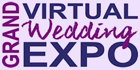 VIRTUAL Grand Wedding Expo tickets