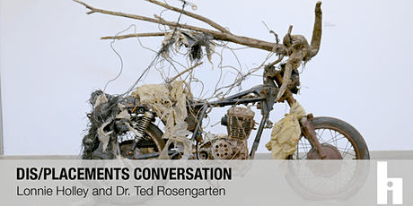 Dis/placements Conversation | Lonnie Holley + Dr. Ted Rosengarten tickets