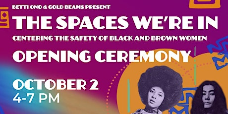 TSWI: Centering the safety of Black and Brown women Opening Ceremony tickets