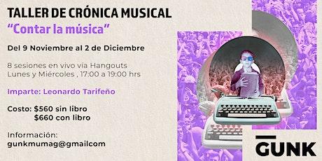 """TALLER EN LÍNEA DE CRÓNICA MUSICAL """"CONTAR LA MÚSICA"""" entradas"""
