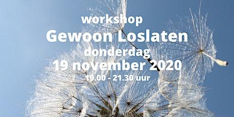 Workshop  Gewoon Loslaten 19 november 2020 tickets