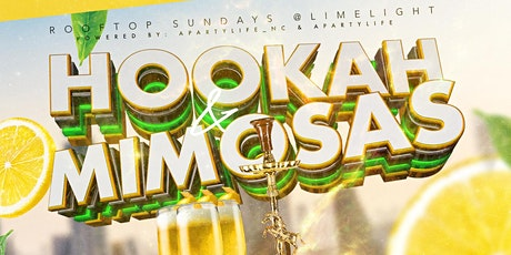 Copy of Copy of Rooftop Sundays Hookah & Mimosas tickets