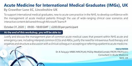 Acute Medicine for International Medical Graduates (IMGs), UK tickets