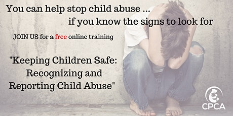 Keeping Children Safe: Recognizing and Reporting Child Abuse tickets