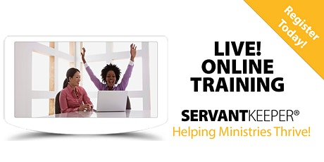 Online Training: Getting the Most Out of Servant Keeper tickets