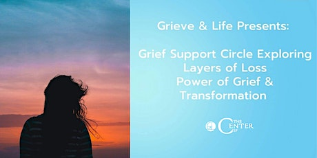 Grief, Loss & Empowerment tickets