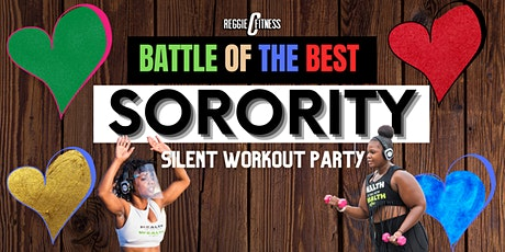 Battle Of The Best: Sorority Edition - Silent Workout Party tickets