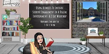 Using Bitmojis To Increase Student Engagement In A Digital Envir... (06819) tickets