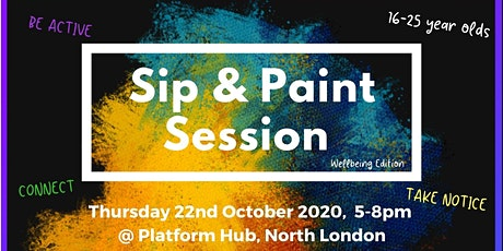 Sip N Paint Session | Creative Paint Session | Wellbeing Edition tickets
