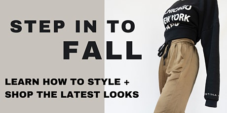 Step in to Fall: Learn How to Style & Shop the Latest Looks tickets