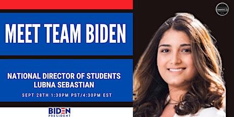 Meet Team Biden: Lubna Sebastian - National Director of Students for Biden tickets