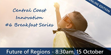 Central Coast Innovation Breakfast: Future of Regions tickets