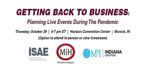 Getting Back to Business: Planning Live Events During the Pandemic tickets