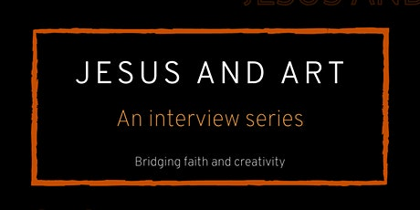 JESUS AND EPISODE 1: JESUS AND ART tickets