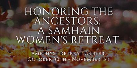 Honoring the Ancestors: A Samhain Women's Retreat tickets