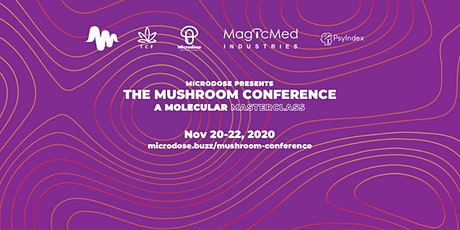 The Mushroom Conference: A Molecular Masterclass tickets