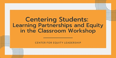 Learning Partnerships & Equity in the Classroom Workshop | October 29, 2020 tickets