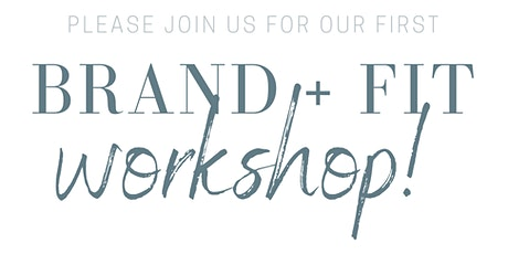 RISE Apparel's First Ever Brand + Fit Workshop! tickets