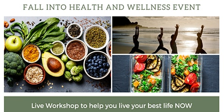 Fall Into Health and Wellness Event tickets