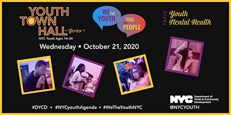We the YOUTH, You the People- Virtual Youth Town Hall: Mental Health tickets