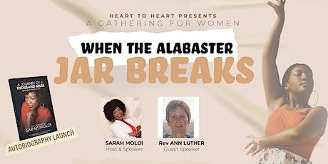 Heart to Heart: When the Alabaster Jar Breaks tickets