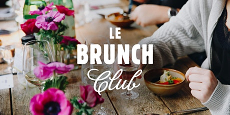 Le Brunch Club - 29 novembre - Woluwé Saint-Pierre billets