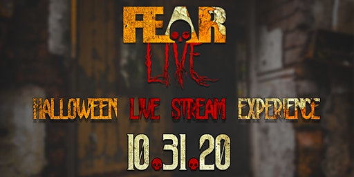 FEAR LIVE: A Live Stream Halloween Experience