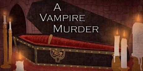 A Gothic Vampire Murder Mystery tickets