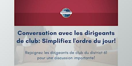 Conversation avec les dirigeants de club: Simplifiez l'ordre du jour! tickets
