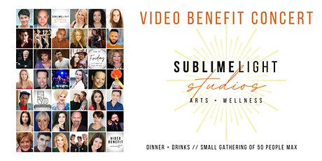 SUBLIMELIGHT Studios Video Benefit Concert! Small Dinner & Drinks Gathering tickets
